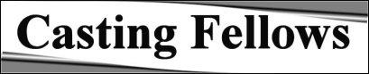 http://www.hensleygibbs.com/casting/logos/castingfellowsorigbanner.jpg
